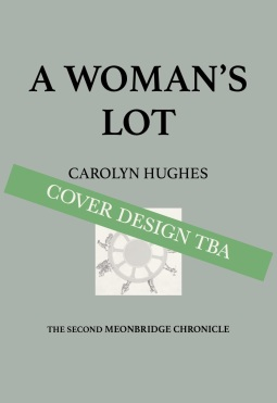 A Woman's Lot COVER DESIGN TBA